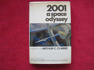 ARTHUR C. CLARKE - 2001: A SPACE ODYSSEY - FIRST EDITION SIGNED BY THE FILM CAST