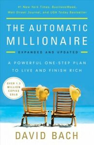 Automatic Millionaire : A Powerful One-Step Plan to Live and Finish Rich Pap...