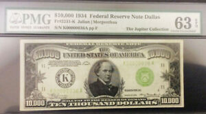 TT FR 2231-K 1934 $10000 RARE DALLAS LIGHT GREEN SEAL PMG 63 EPQ K00000036A !!
