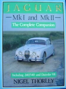 Jaguar Mk.I and II: The Complete Companion by Thorley, Nigel Hardback Book The