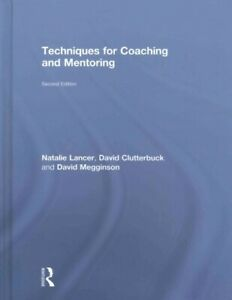 Techniques for Coaching and Mentoring Hardcover by Lancer Natalie; Clutterb...
