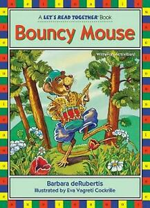 Bouncy Mouse by Barbara deRubertis (English) Paperback Book Free Shipping!