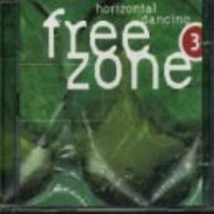Various Artists : Freezone, Vol. 3: Horizontal Dancing CD