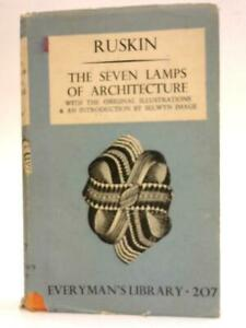 The Seven Lamps Of Architecture (John Ruskin - 1940) (ID:67447)
