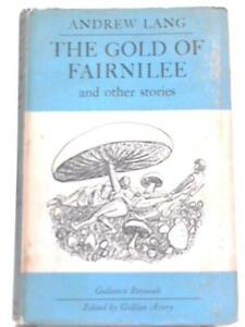 The Gold of Fairnilee and Other Stories Lang Andrew 1967 ID:51258 $19.86