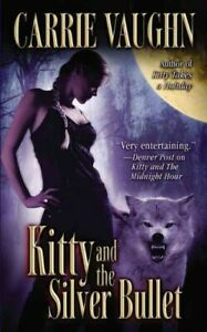 Kitty and the Silver Bullet, Paperback by Vaughn, Carrie, Brand New, Free shi...