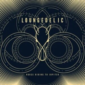 Loungedelic - Horse Riding To Jupi - ID3z - CD - New