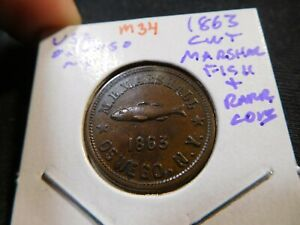 M34 USA Oswego, NY 1863 Civil War Token Marshall Fish Tackle & Rare Coin