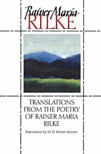 Translations from the Poetry of Rainer Mari... by Norton, M. D. Herter Paperback