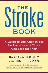 The Stroke Book Biermann, June, Toohey, Barbara Paperback Used - Good