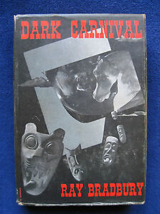 DARK CARNIVAL - SIGNED PRESENTATION COPY FROM RAY BRADBURY IN 1947 FIRST EDITION