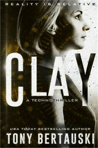 Clay: A Technothriller Paperback or Softback