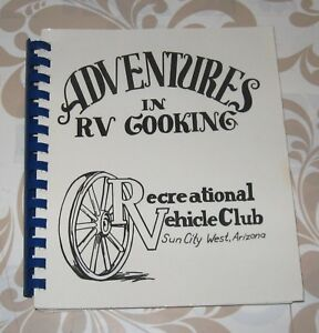 Adventures in RV Cooking by the RV Club of Sun City West Arizona in great shape