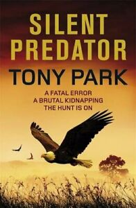 Silent Predator by Park Tony Paperback Book The Fast Free Shipping