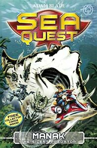 Manak the Silent Predator: Book 3 Sea Quest by Blade Adam Book The Fast Free