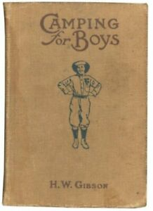Camping for Boys: H W Gibson by H. W. Gibson Hardback Book The Fast Free