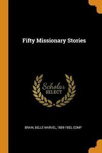 Fifty Missionary Stories by Belle Marvel Brain Paperback Book Free Shipping $22.74