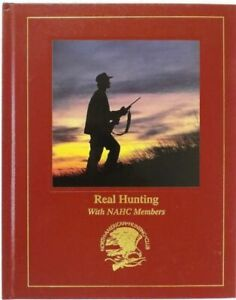Real Hunting With NAHC Members