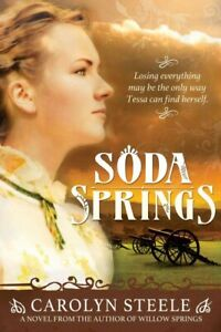 Soda Springs, Paperback by Steele, Carolyn, Like New Used, Free shipping in t...