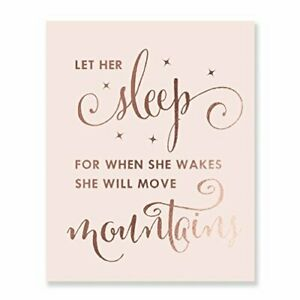 Let Her Sleep For When She Wakes She Will Move Mountain Rose Gold Foil Decor
