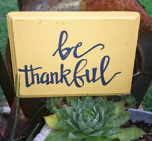 Free hand acrylic painted Be Thankful 5x7 inch wooden plaque
