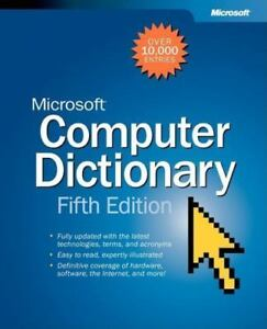 Microsoft® Computer Dictionary Fifth Edition Cpg Other by Microsoft Press