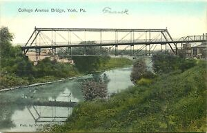 YORK PENNSYLVANIA COLLEGE AVENUE BRIDGE VINTAGE POSTCARD $4.25