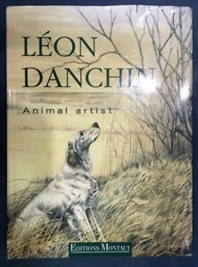 Leon Danchin: Animal Artist $150.00