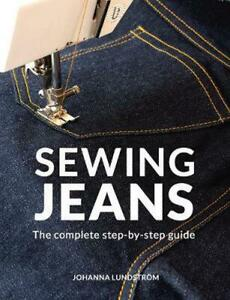 Sewing Jeans by Johanna Lundstrom Paperback Book Free Shipping $29.02