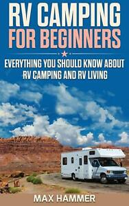 Rv Camping for Beginners by Hammer Max Hammer English Hardcover Book Free Ship