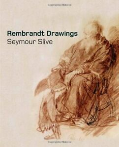 Rembrandt Drawings by Slive Seymour Hardcover $49.95