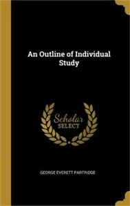 An Outline of Individual Study Hardback or Cased Book