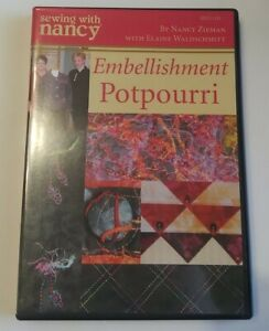 Sewing With Nancy Embellishment Potpourri DVD $3.99