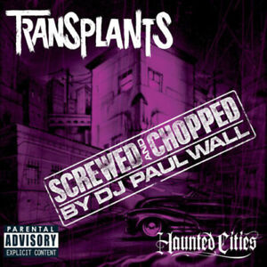 Transplants : Haunted Cities Screwed Chopped 1 Disc CD $5.80