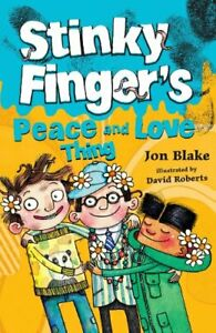Stinky Finger#x27;s Peace and Love Thing: 2 by Jon Blake Paperback Book The Fast