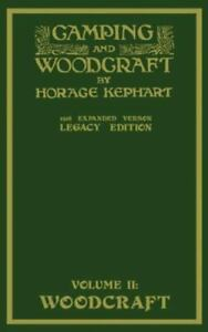 Camping And Woodcraft Volume 2 The Expanded.. 9781643890838 by Kephart Horace