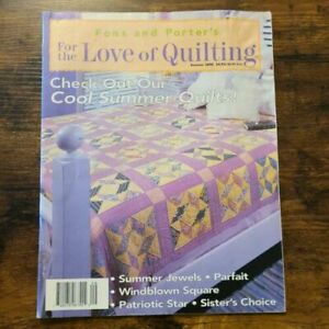 Fons amp; Porter#x27;s For The Love Of Quilting Magazine Summer 2000 Edition $5.00