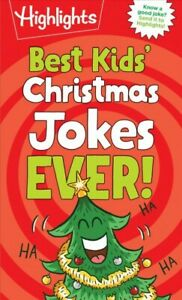Best Kids#x27; Christmas Jokes Ever Paperback by Highlights COR Brand New F...