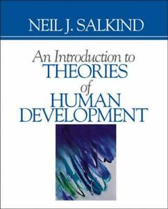 An Introduction to Theories of Human Development by Neil J. Salkind English Pa
