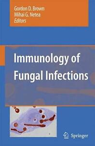 Immunology of Fungal Infections by Mihai G. Netea English Paperback Book Free $319.56