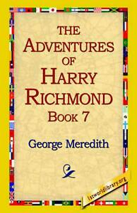The Adventures of Harry Richmond, Book 7 by George Meredith English Paperback