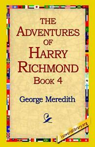 The Adventures of Harry Richmond, Book 4 by George Meredith English Paperback