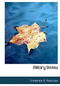 Military Review by Frederick A. Petersen (English) Hardcover Book Free Shipping!