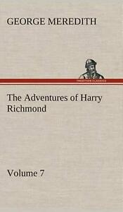 The Adventures of Harry Richmond Volume 7 by George Meredith English Hardcov
