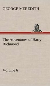 The Adventures of Harry Richmond Volume 6 by George Meredith English Hardcov