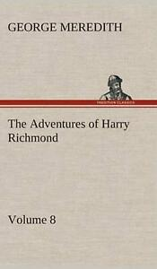 The Adventures of Harry Richmond Volume 8 by George Meredith English Hardcov