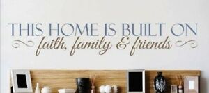 This Home is Built On Faith Family and Friends Quote Wall Decal
