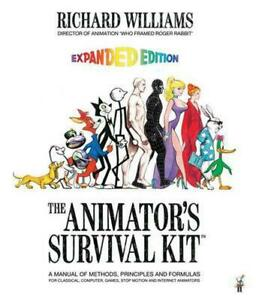 The Animators Survival Kit: A Manual of Methods Principles and Formulas for Cl $28.28