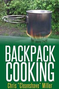 Backpack Cooking by Chris Miller English Paperback Book Free Shipping $14.27