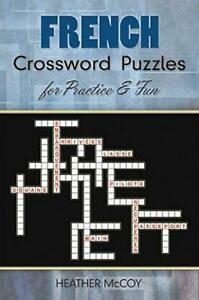 French Crossword Puzzles for Practice and Fun by Heather McCoy French Paperbac $10.86